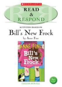 Read and Respond to 'Bill's New Frock