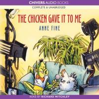 The Chicken Gave it to Me - audio edition